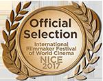 Official Selection International Filmmaker Festival of World Cinema Nice 2017