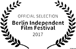 Official Selection Berlin Independent Film Festival 2017