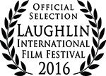 Official Selection Laughlin International Film Festival 2016
