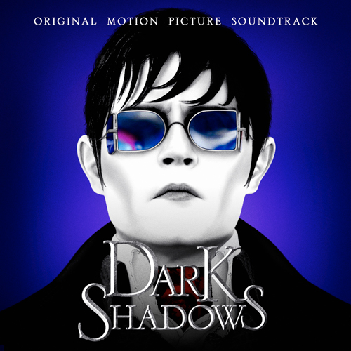 Dark Shadows (Original Motion Picture Soundtrack)