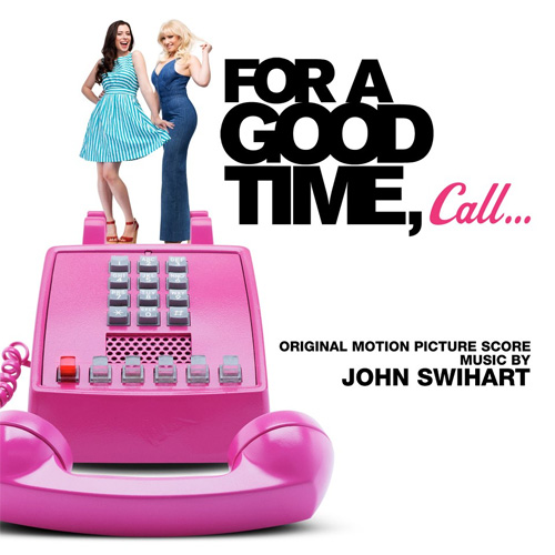 For a Good Time Call... (Original Motion Picture Soundtrack)