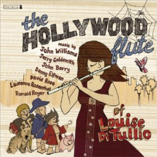 The Hollywood Flute of Louise DiTullio