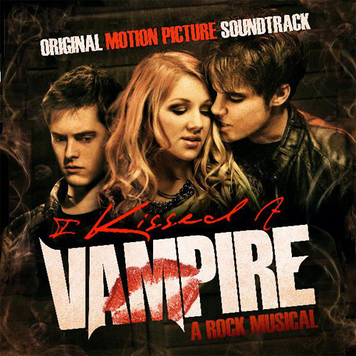 I Kissed a Vampire (Original Motion Picture Soundtrack)