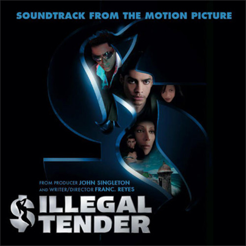 Illegal Tender (Soundtrack from the Motion Picture)