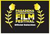 Official Selection Pasadena International Film Festival 2016