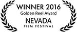 Winner Golden Reel Award Nevada Film Festival 2016